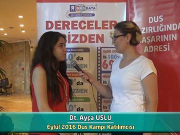 Dt. Ayça USLU - 2016 DUS Kampı Röportajları
