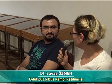 Dt. Savaş ÖZMEN - 2016 DUS Kampı Röportajları