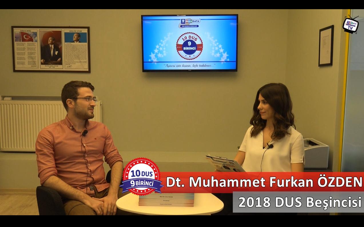 2018 DUS Beşincisi <br> Dt. M. Furkan ÖZDEN ile DUS'a Hazırlık Süreci