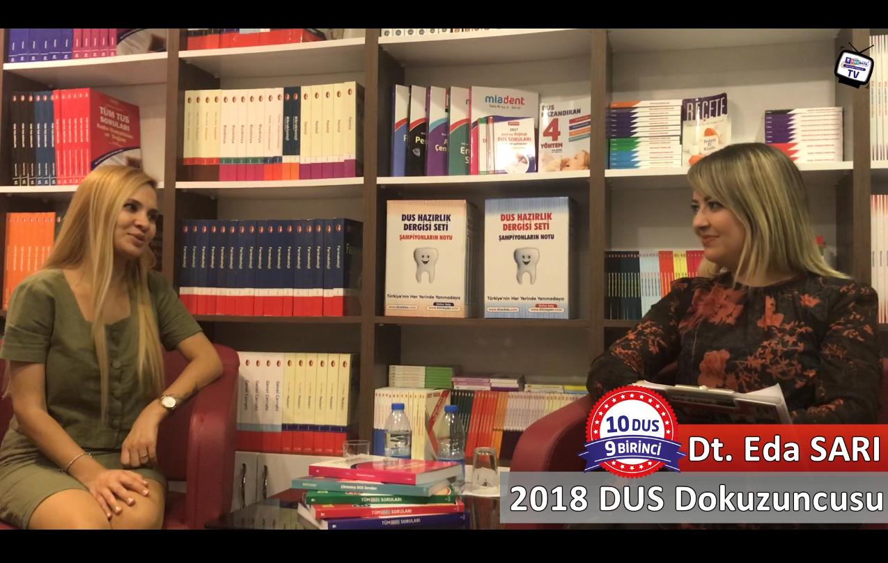 2018 DUS Dokuzuncusu <br> Dt. Eda SARI ile DUS'a Hazırlık Süreci