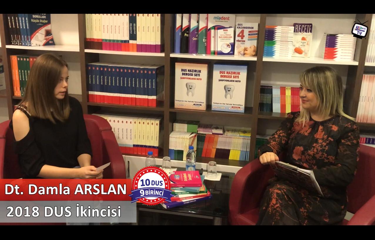 2018 DUS İkincisi <br> Dt. Damla ARSLAN ile DUS'a Hazırlık Süreci