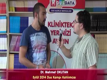 Dt. Mehmet OKUTAN - Eylül 2014 DUS Kampı Katılımcı Röportajları