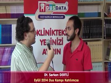 Dt. Serkan DERELİ - Eylül 2014 DUS Kampı Katılımcı Röportajları
