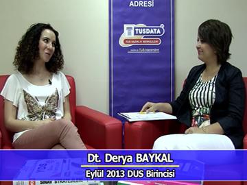 Eylül 2013 DUS Birincisi  Dt. Derya BAYKAL ile DUS'a Hazırlık Süreci
