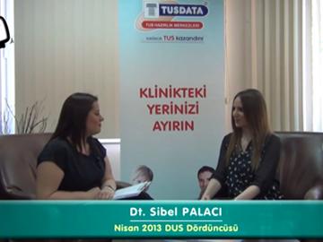 Nisan 2013 DUS Dördüncüsü - Dt. Sibel PALACI