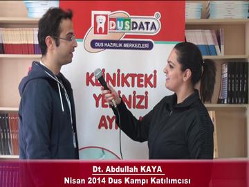 Dt. Abdullah KAYA - Nisan 2014 DUS Kampı Röportajı