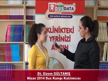 Dt. Gizem GÜLTANIŞ – Nisan 2014 DUS Kampı Röportajı