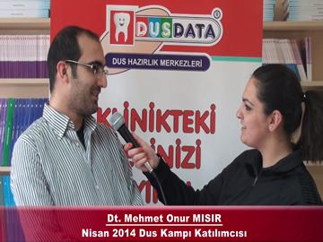 Dt. Mehmet Onur MISIR – Nisan 2014 DUS Kampı Röportajı